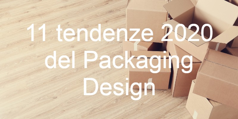 Tendenze 2020 del Packaging Design